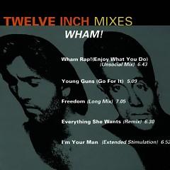 Twelve Inch Mixes - Wham