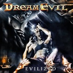 Evilized - Dream Evil