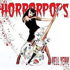 Hell Yeah! - HorrorPops