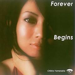 Forever Begins - Chihiro Yamanaka