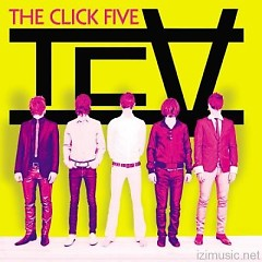 TCV - The Click Five