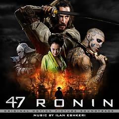 47 Ronin OST - Ilan Eshkeri