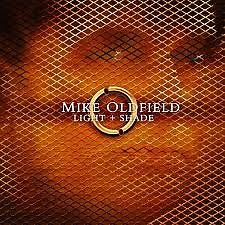 Light & Shade CD1 - Mike Oldfield