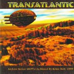SMPT:e - The Roine Stolt Mixes - Transatlantic
