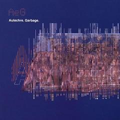 Garbage (CDEP) - Autechre