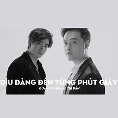 Dịu Dàng Đến Từng Phút Giây - Quang Vinh, Chi Dân