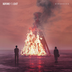 Strangers (Single) - Before You Exit