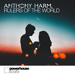 Rulers Of The World (Single) - Anthony Harm