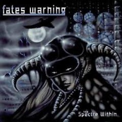 The Spectre Within (Remix) - Fates Warning
