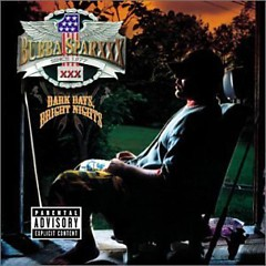 Dark Days Bright Nights (Original Version) (CD1) - Bubba Sparxxx