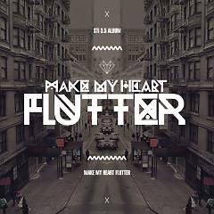Make My Heart Flutter