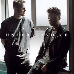 Understand Me (Single) - CMC$, Conor Maynard