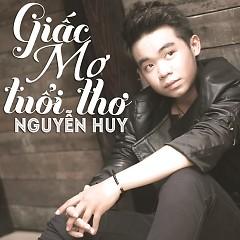 Giấc Mơ Tuổi Thơ - Nguyễn Huy