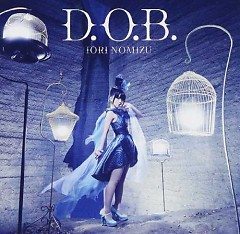 D.O.B. - Nomizu Iori