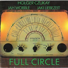 Full Circle - Holger Czukay