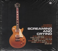 Screaming And Crying- 75 Masterpieces By 35 Blues Guitar Heroes (CD4)
