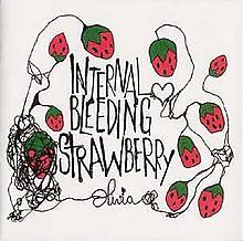 Internal Bleeding Strawberry