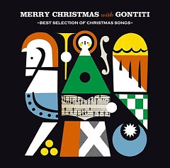 Merry Christmas With GONTITI -Best Selection Of Christmas Songs-