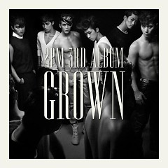Grown (All Day Think Of You)