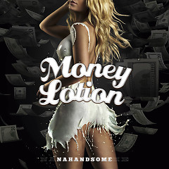 Money Lotion (Single)
