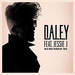 Remember Me - EP - Daley,Jessie J