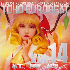 TOHO EUROBEAT VOL.14 Koumakyou - A-One