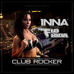 Club Rocker - Inna,Flo Rida