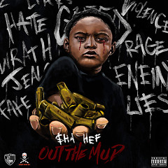 Out The Mud - $ha Hef