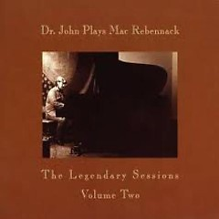 Dr. John Plays Mac Rebennack Vol.2 (CD2) - Dr. John