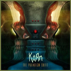 Paradigm Shift - Korn