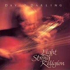 Eight String Religion - David Darling