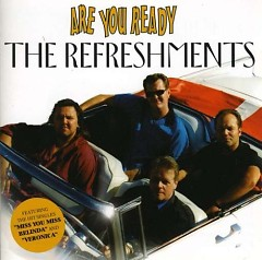 Are You Ready - The Refreshments