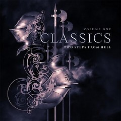 Two Steps From Hell – Classics Vol.1 OST (Pt.2)
