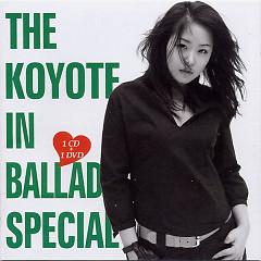 The Koyote in Ballad Special Best Album 2000 - 2005 CD1