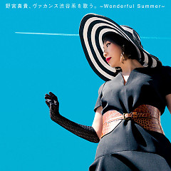 Nomiya Maki, Vacance Shibuya Kei wo Utau. - Wonderful Summer -