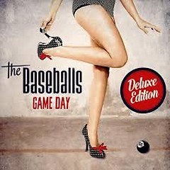 Game Day (Deluxe) - The Baseballs