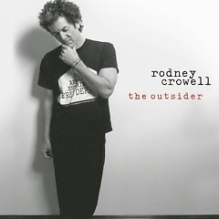 The Outsider - Rodney Crowell