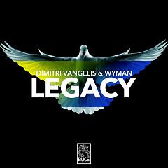 Legacy (Single) - Dimitri Vangelis & Wyman