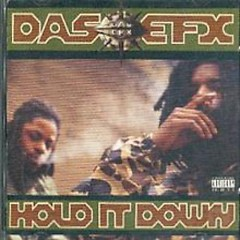 Hold It Down (CD1) - Das EFX