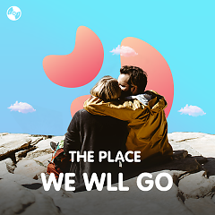 The Place We'll Go - Various Artists