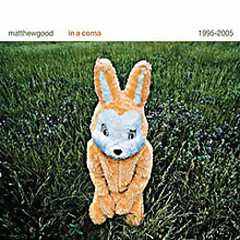 In A Coma (Greatest Hits) (CD3) - Matthew Good Band