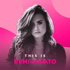 Những Bài Hát Hay Nhất Của Demi Lovato
