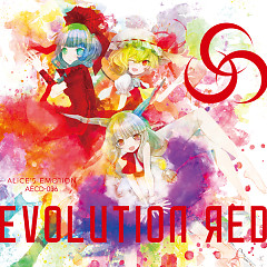Evolution RED  - ALiCE'S EMOTiON