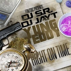Right On Time (CD2) - Yung Teddy