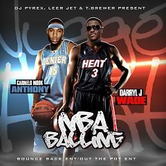 NBA Balling (CD2) - Lil Mook,Darryl J