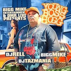 Young Boss Hogg - Bigg Mike