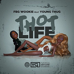 Thot Life (Single) - Spiffy Global, FBG Wookie