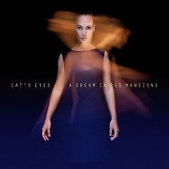 A Dream In Red Mansions - Cat's Eyes