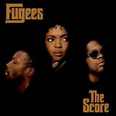 The Score - Fugees - Fugees
