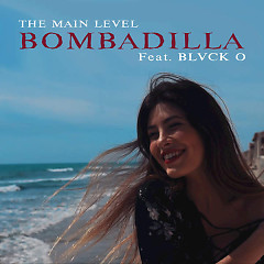 Bombadilla (Single) - The Main Level